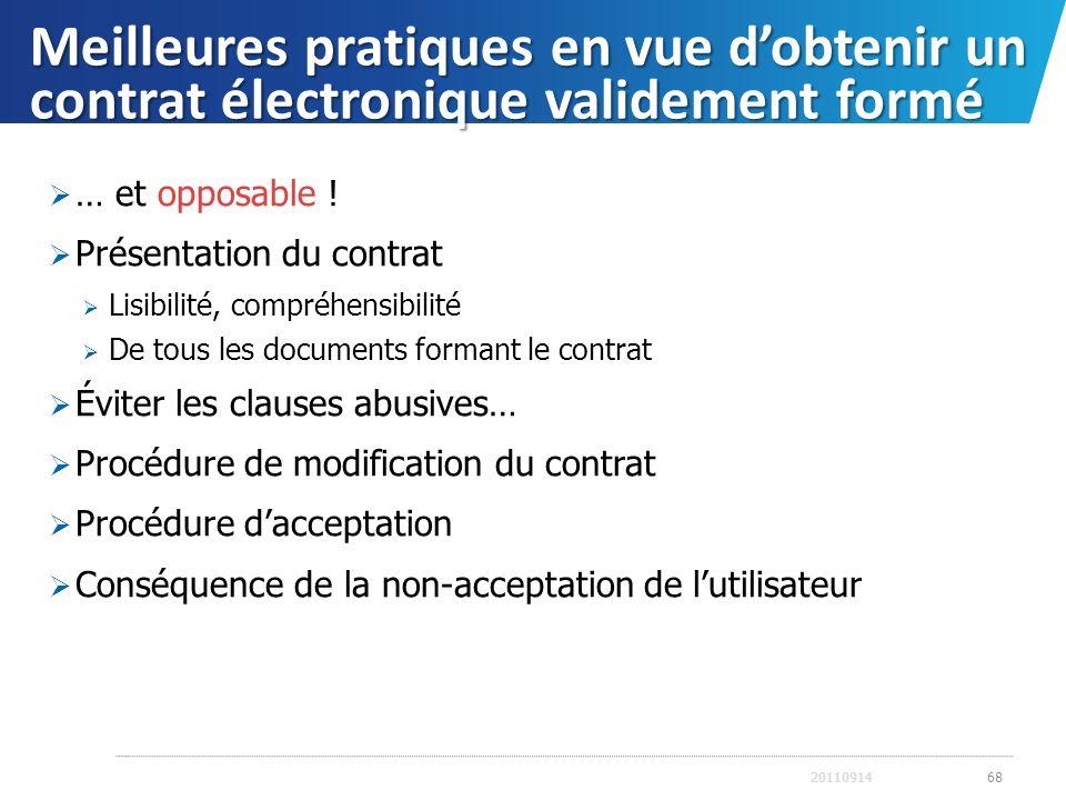 Meilleures pratiques en vue dobtenir un contrat électronique validement formé … et opposable ! Présentation du contrat Lisibilité, compréhensibilité D