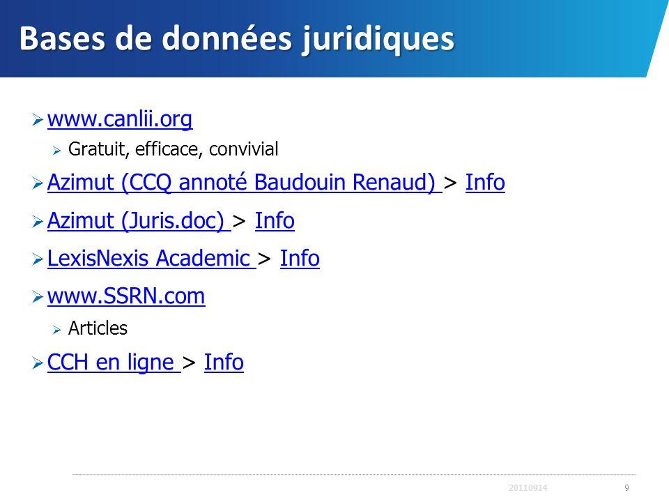 Bases de données juridiques www.canlii.org Gratuit, efficace, convivial Azimut (CCQ annoté Baudouin Renaud) > Info Azimut (CCQ annoté Baudouin Renaud)