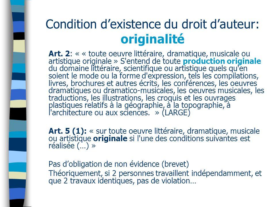 Condition dexistence du droit dauteur: originalité Art.