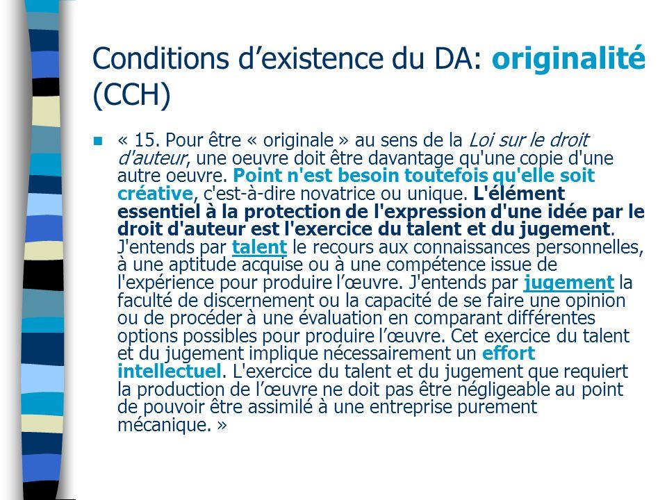 Conditions dexistence du DA: originalité (CCH) « 15.