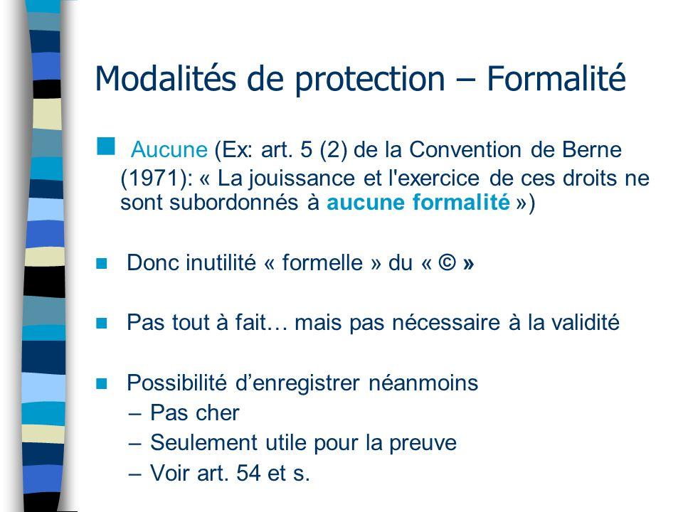 Modalités de protection – Formalité Aucune (Ex: art.