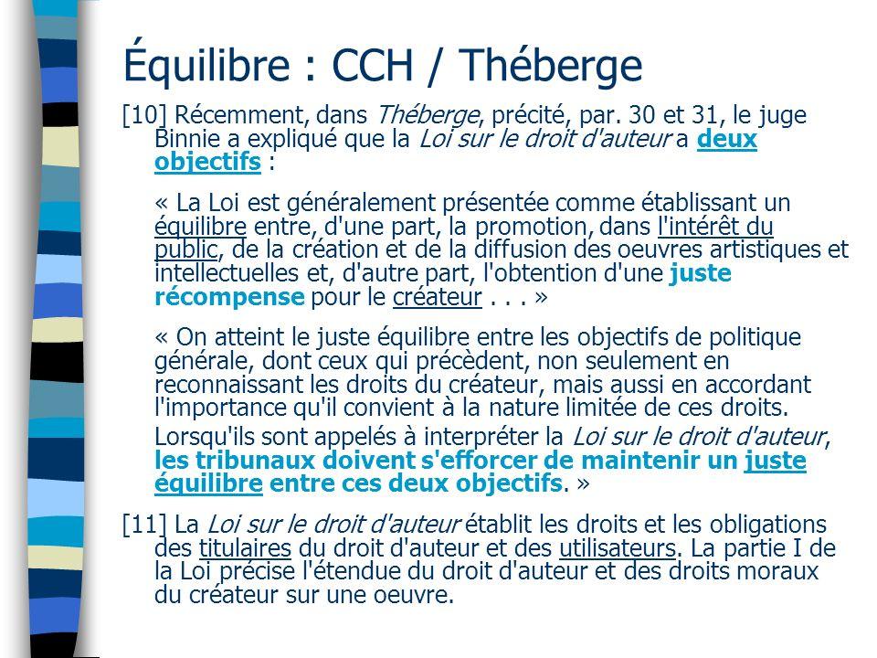 Équilibre : CCH / Théberge [10] Récemment, dans Théberge, précité, par.
