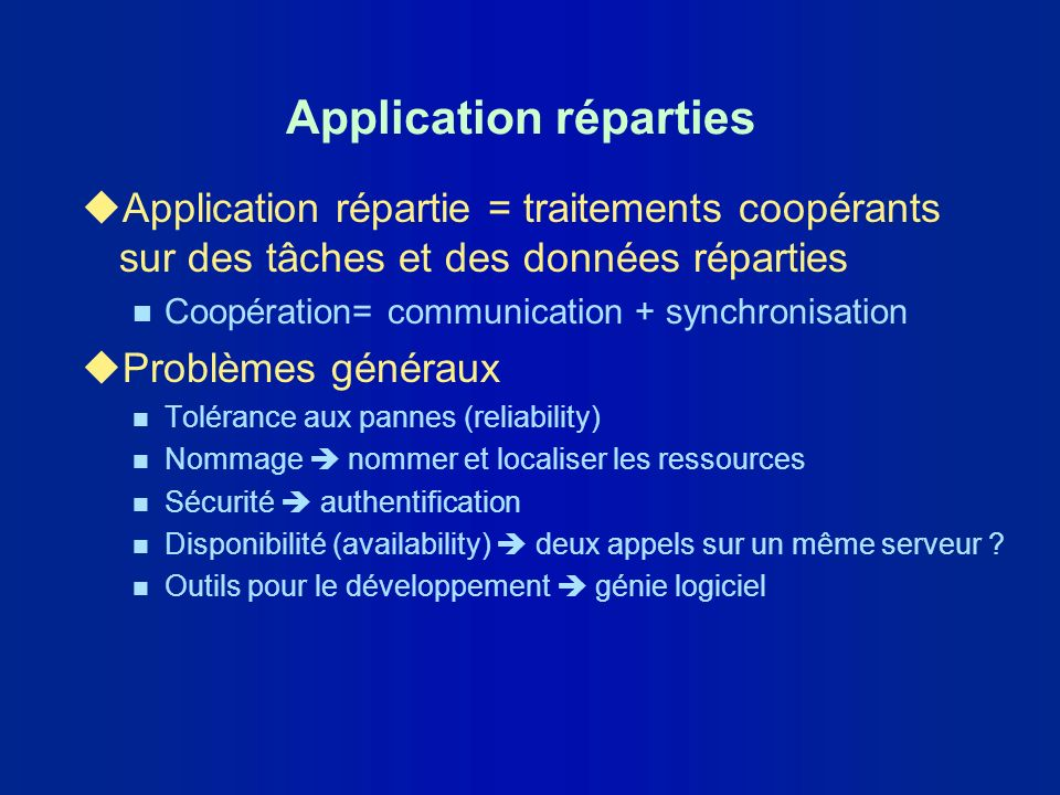 Eléments du langage IDL uModules uInterfaces n Opérations (oneway, twoway) n Attributs uDéclarations de n constantes n types n exceptions