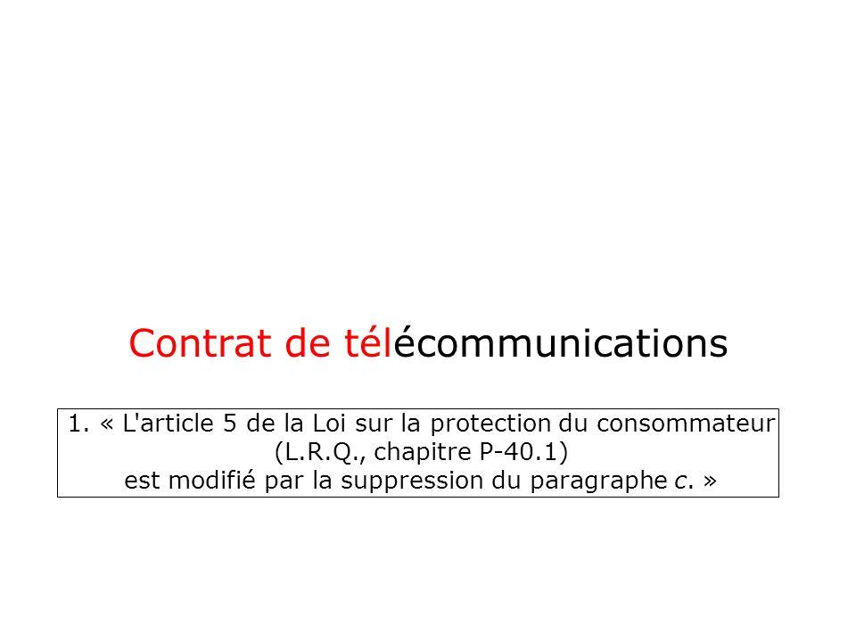 Contrat de télécommunications 1.