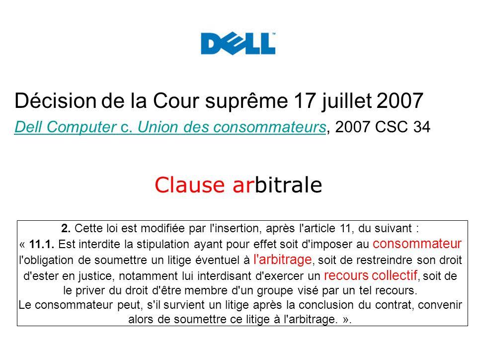 Décision de la Cour suprême 17 juillet 2007 Dell Computer c.