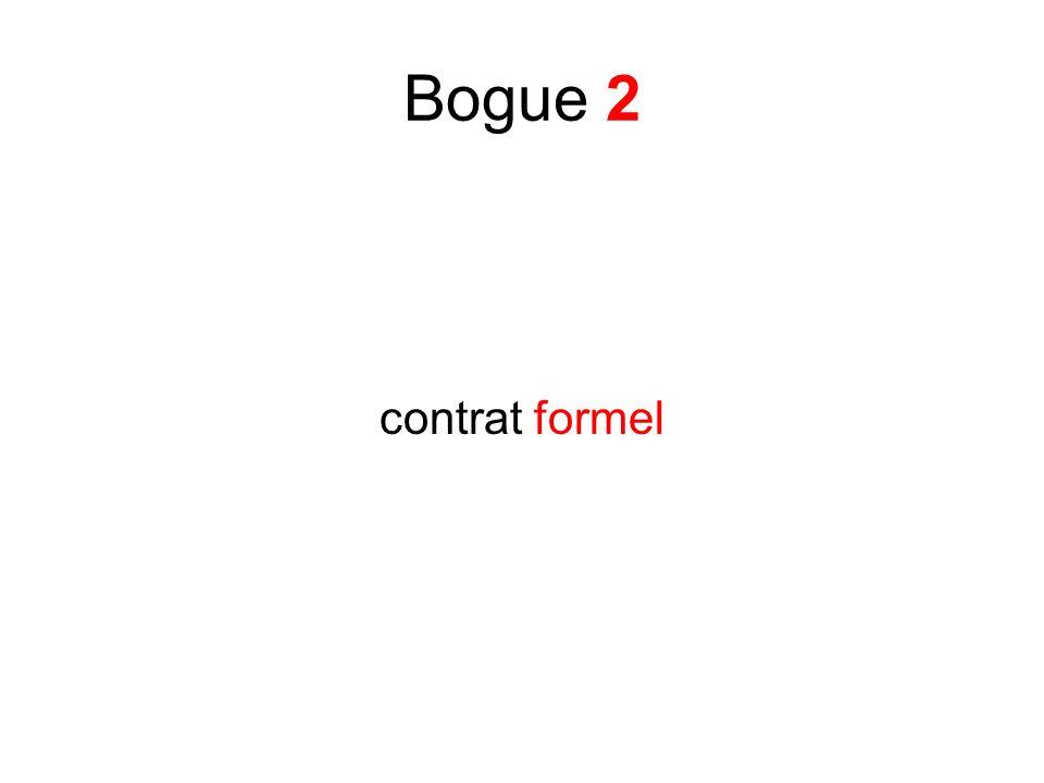 Bogue 2 contrat formel
