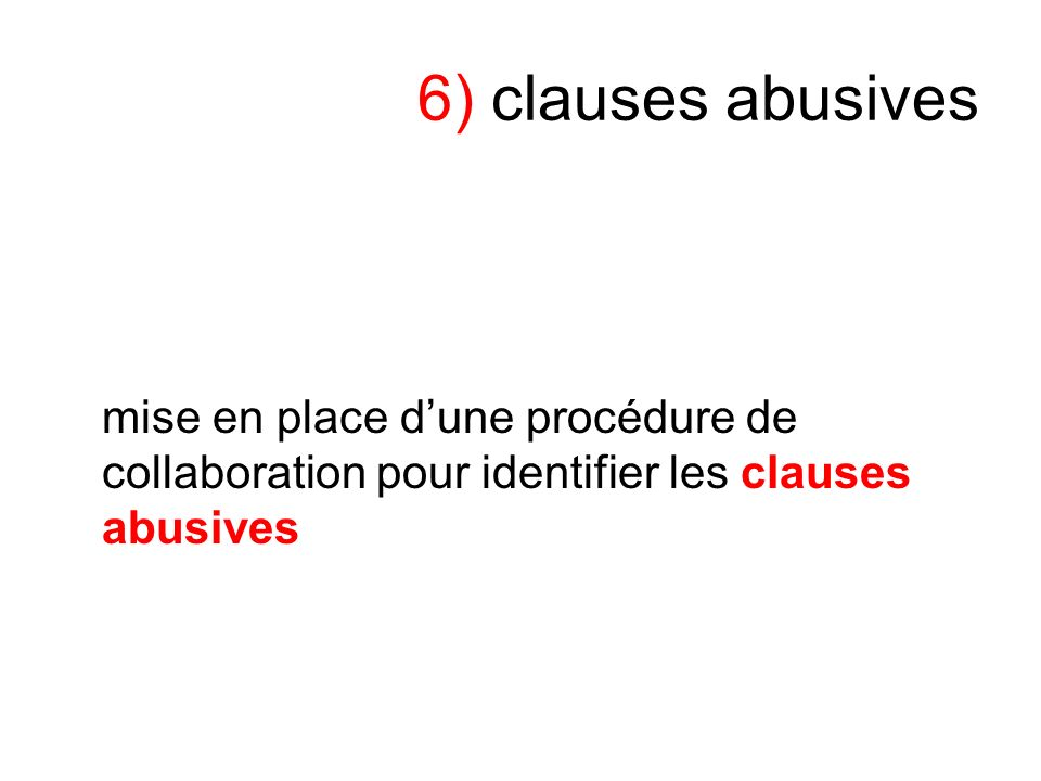 6) clauses abusives mise en place dune procédure de collaboration pour identifier les clauses abusives