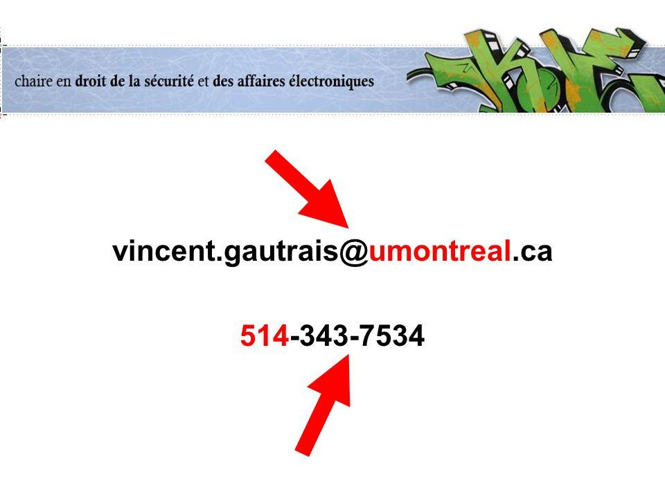 vincent.gautrais@umontreal.ca 514-343-7534