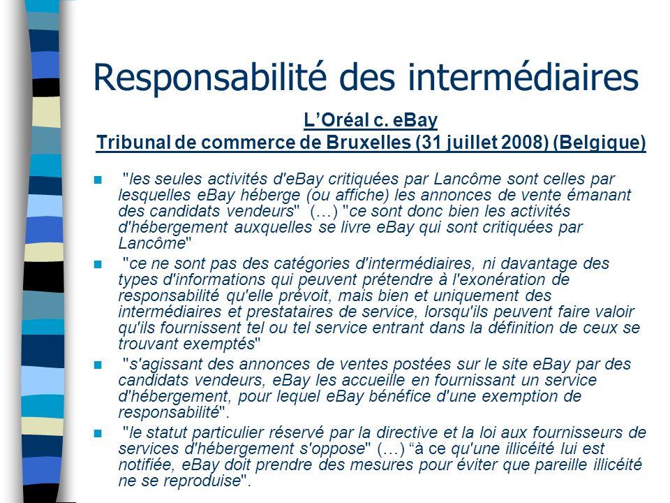 Responsabilité des intermédiaires LOréal c. eBay Tribunal de commerce de Bruxelles (31 juillet 2008) (Belgique)