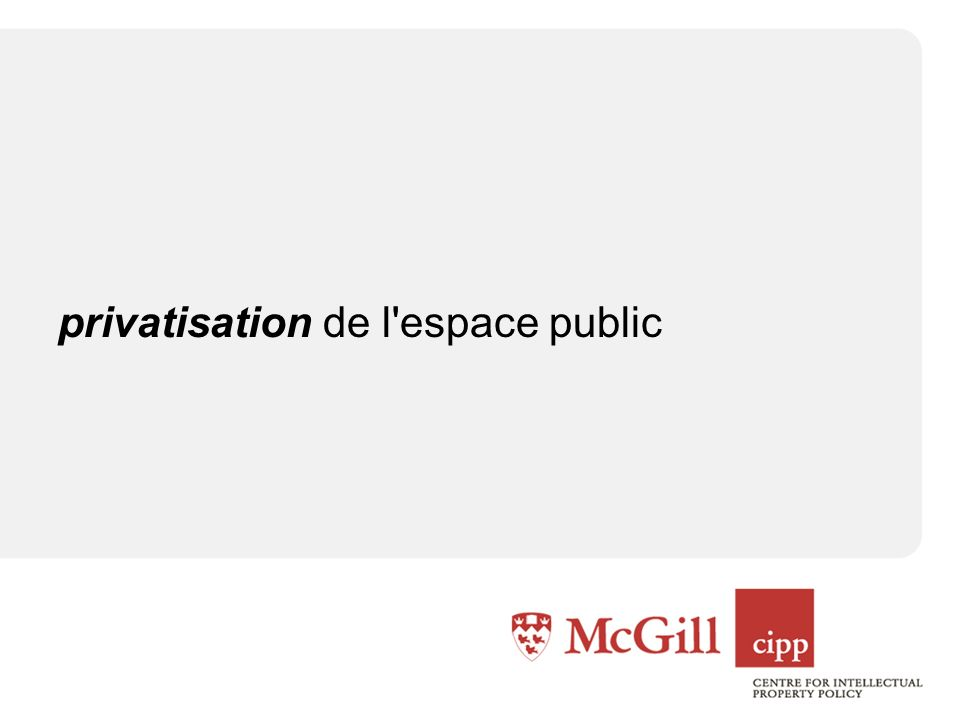 privatisation de l espace public