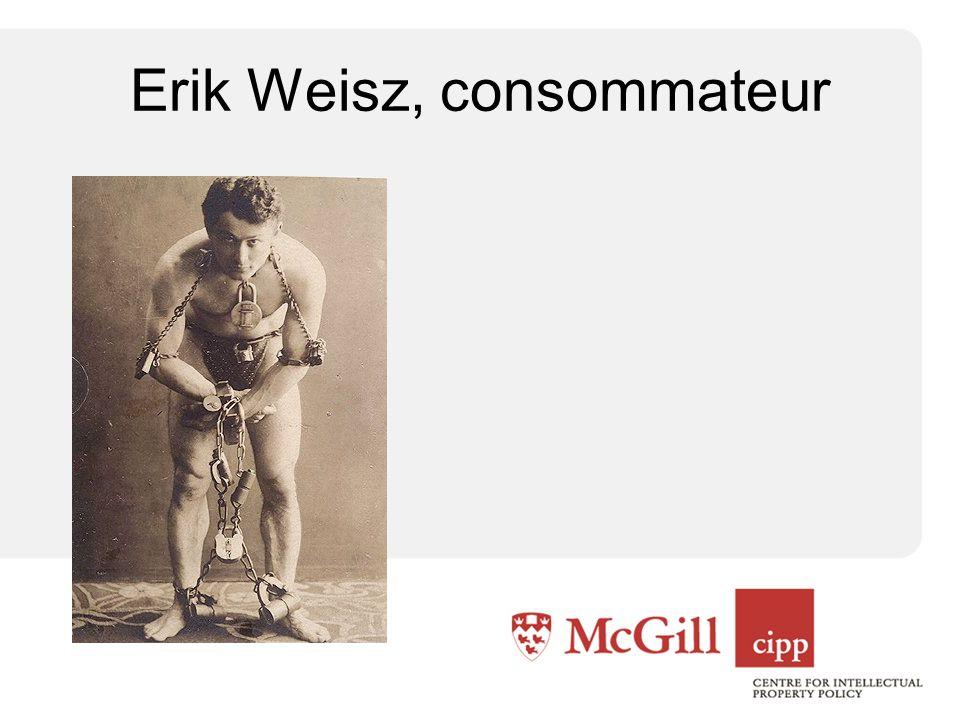 Erik Weisz, consommateur