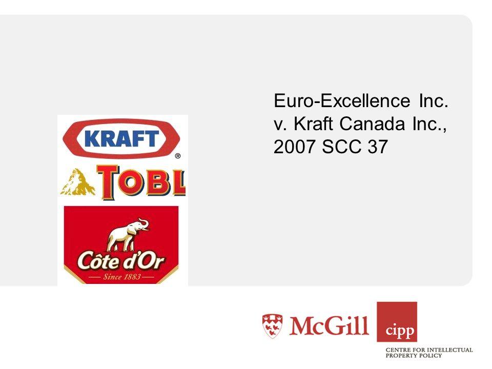 Euro-Excellence Inc. v. Kraft Canada Inc., 2007 SCC 37