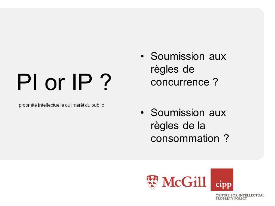 PI or IP . Soumission aux règles de concurrence .