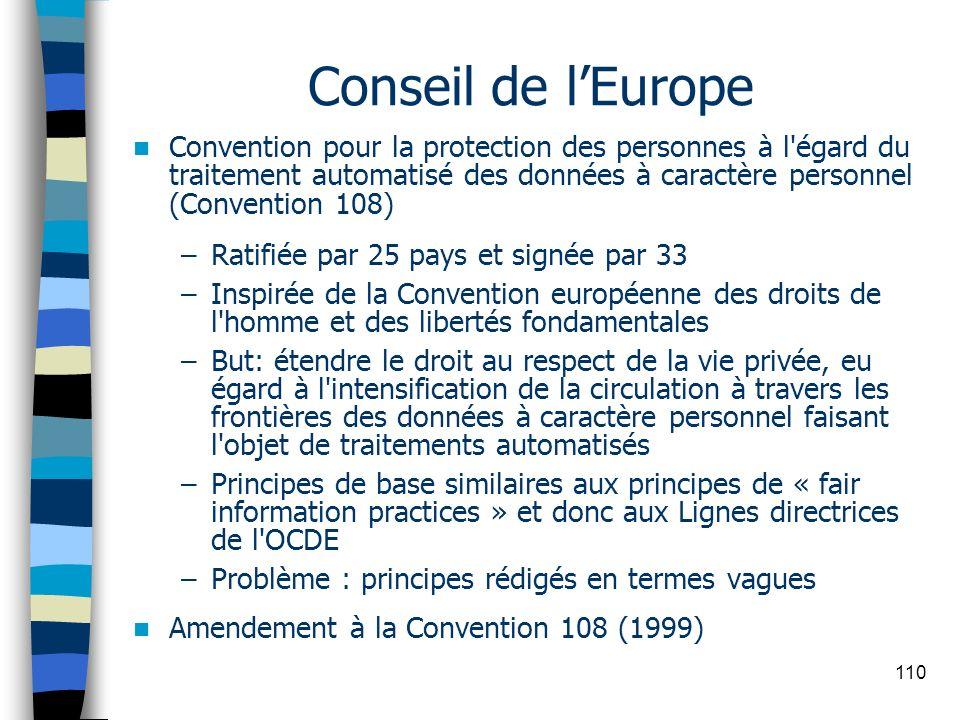 110 Conseil de lEurope Convention pour la protection des personnes à l'égard du traitement automatisé des données à caractère personnel (Convention 10