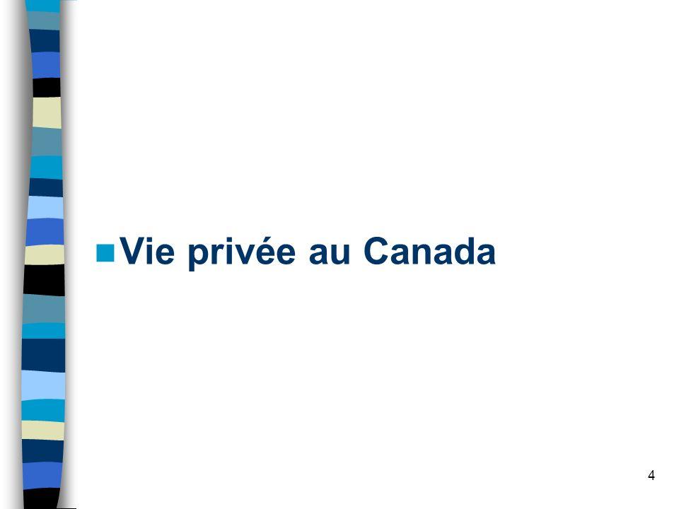 4 Vie privée au Canada