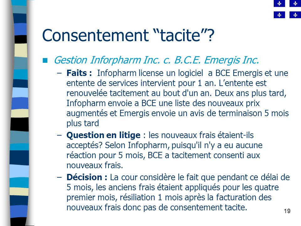 19 Consentement tacite.Gestion Inforpharm Inc. c.