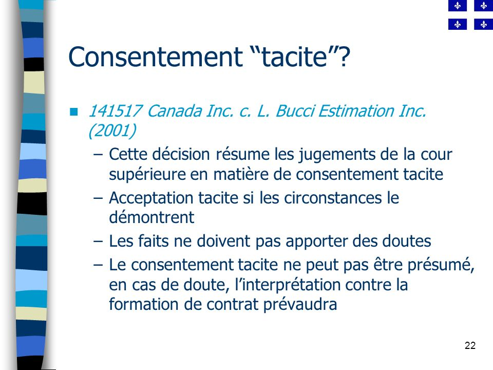 22 Consentement tacite.141517 Canada Inc. c. L. Bucci Estimation Inc.
