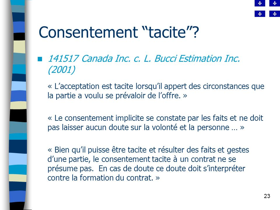 23 Consentement tacite.141517 Canada Inc. c. L. Bucci Estimation Inc.