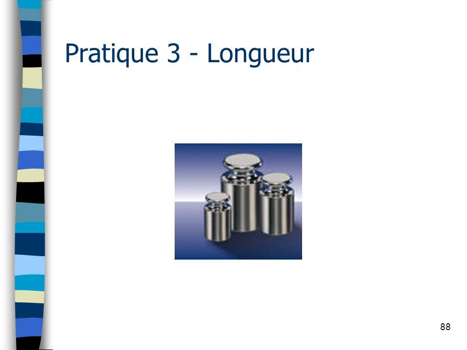 88 Pratique 3 - Longueur