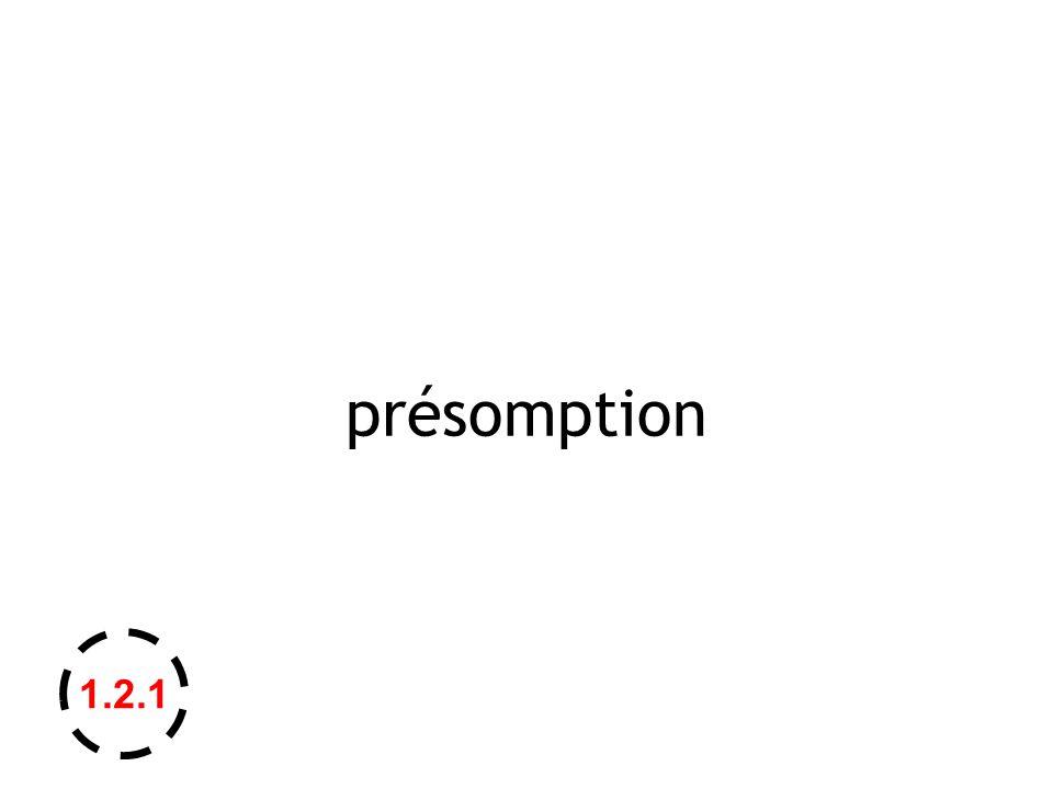 présomption 1.2.1