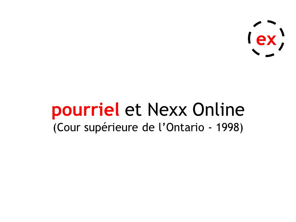 pourriel et Nexx Online (Cour supérieure de lOntario - 1998) ex
