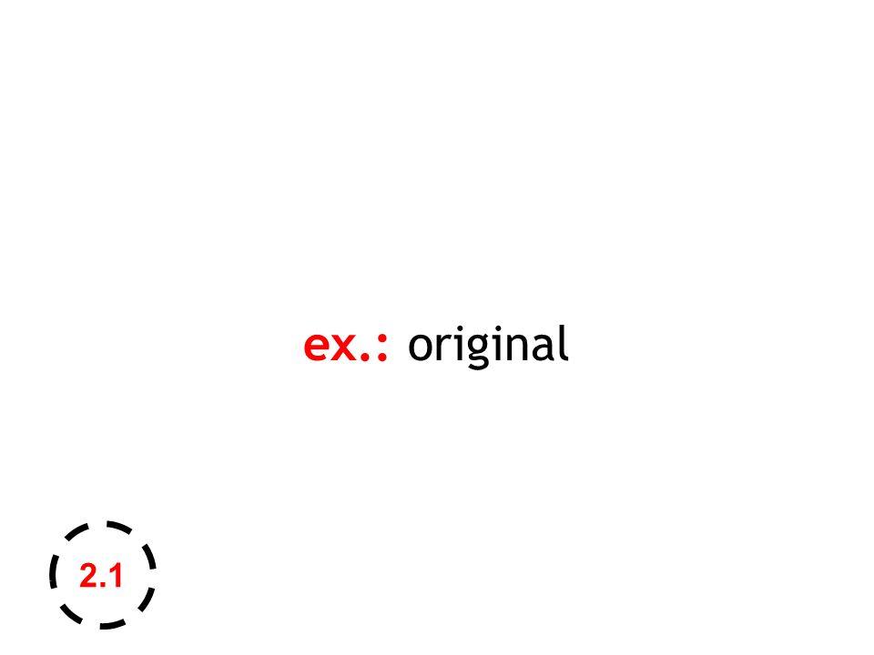 ex.: original 2.1