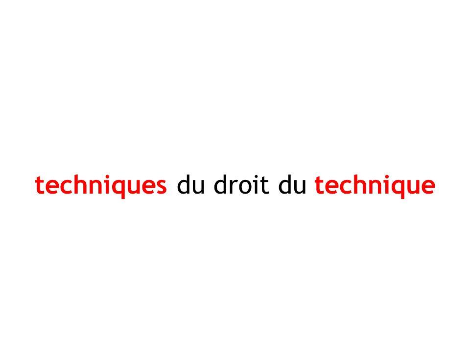 techniques du droit du technique
