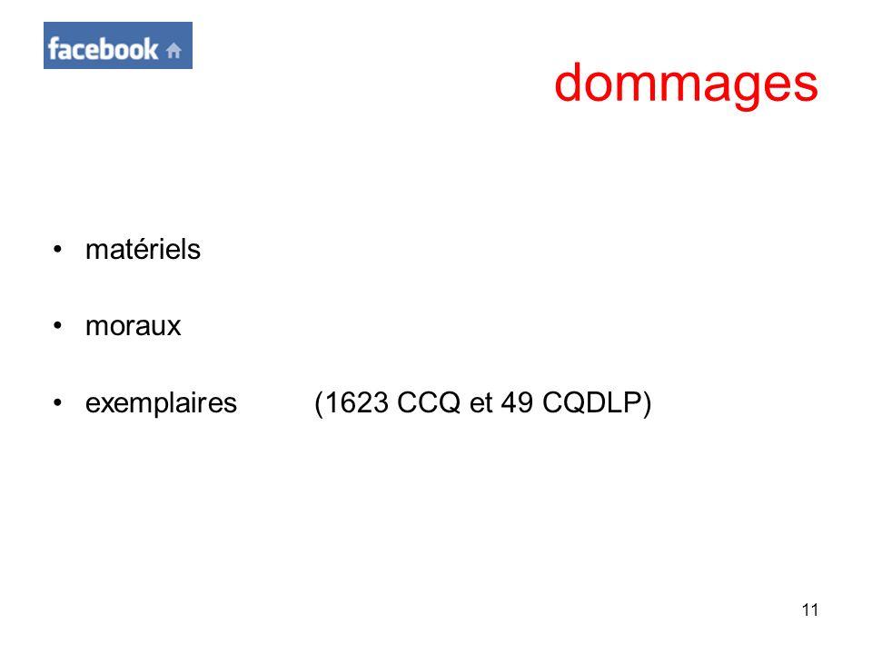 11 dommages matériels moraux exemplaires(1623 CCQ et 49 CQDLP)
