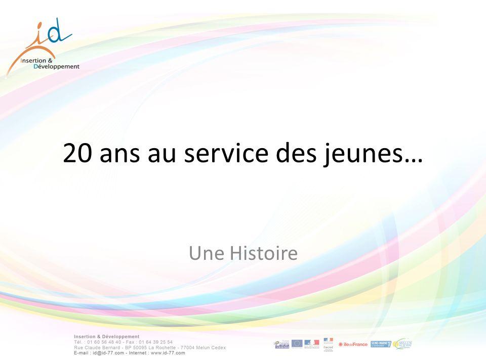 20 ans au service des jeunes… Une Histoire