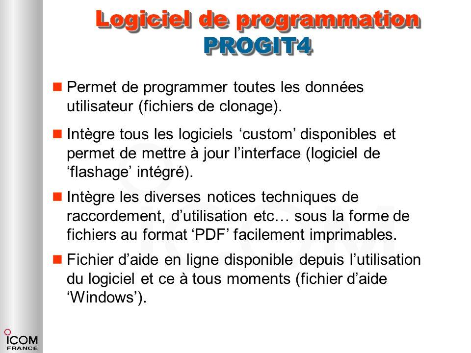 Logiciel de programmation PROGIT4 n Permet de programmer toutes les données utilisateur (fichiers de clonage). n Intègre tous les logiciels custom dis
