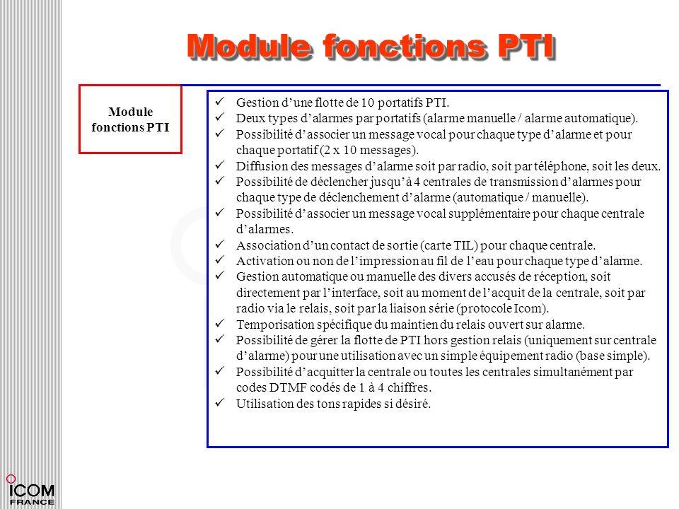 Module fonctions PTI Module fonctions PTI Gestion dune flotte de 10 portatifs PTI. Deux types dalarmes par portatifs (alarme manuelle / alarme automat