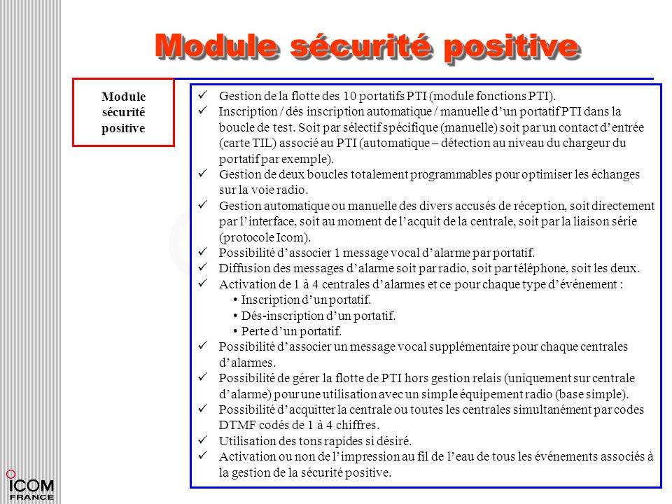 Module sécurité positive Module sécurité positive Gestion de la flotte des 10 portatifs PTI (module fonctions PTI). Inscription / dés inscription auto