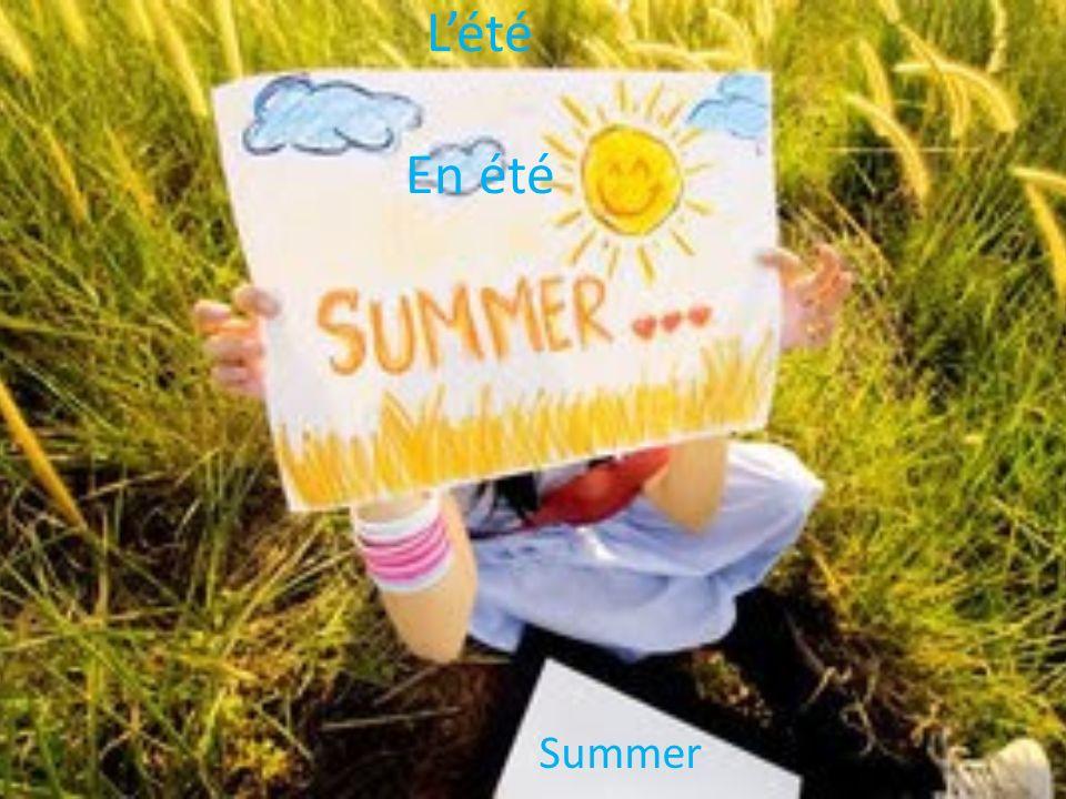 Lété En été Summer
