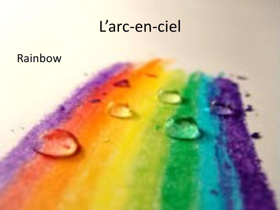 Larc-en-ciel Rainbow