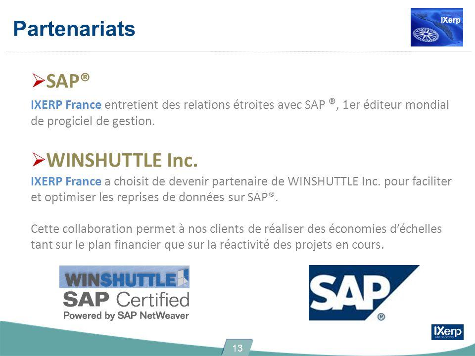 Partenariats SAP® IXERP France entretient des relations étroites avec SAP ®, 1er éditeur mondial de progiciel de gestion. WINSHUTTLE Inc. IXERP France