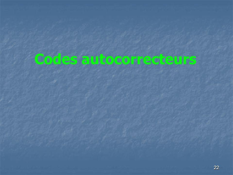 Codes autocorrecteurs 22
