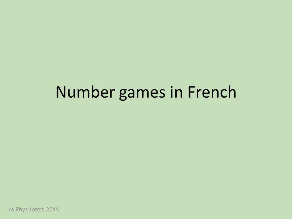 Number games in French Jo Rhys-Jones 2011