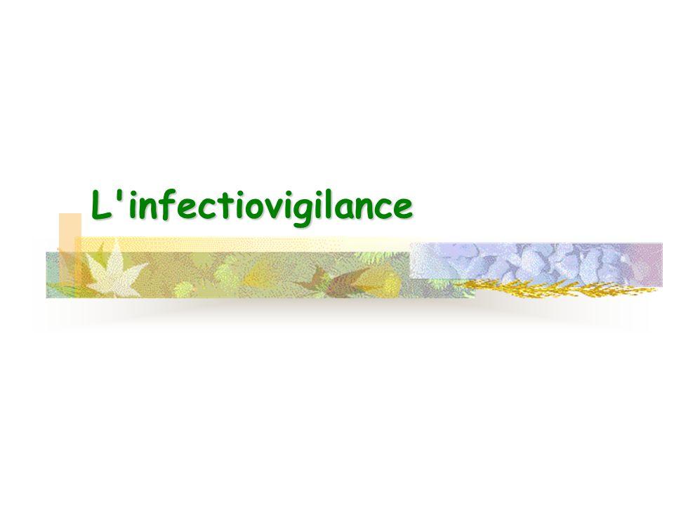 L'infectiovigilance
