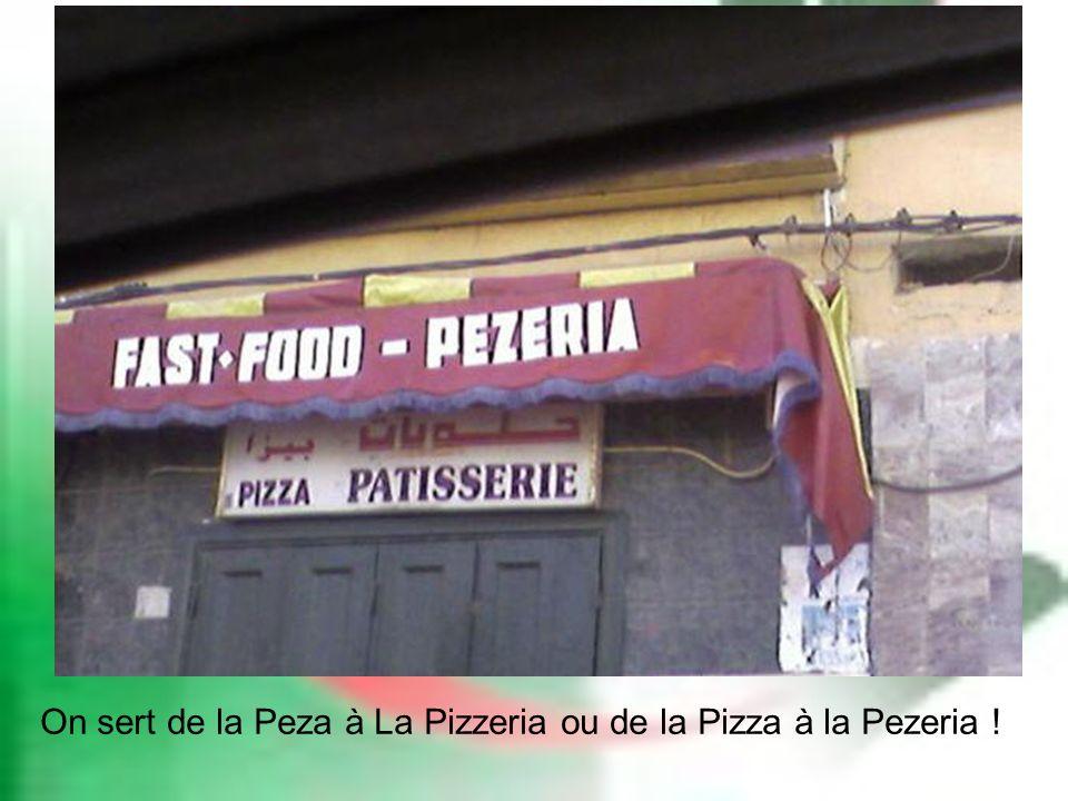 On sert de la Peza à La Pizzeria ou de la Pizza à la Pezeria !