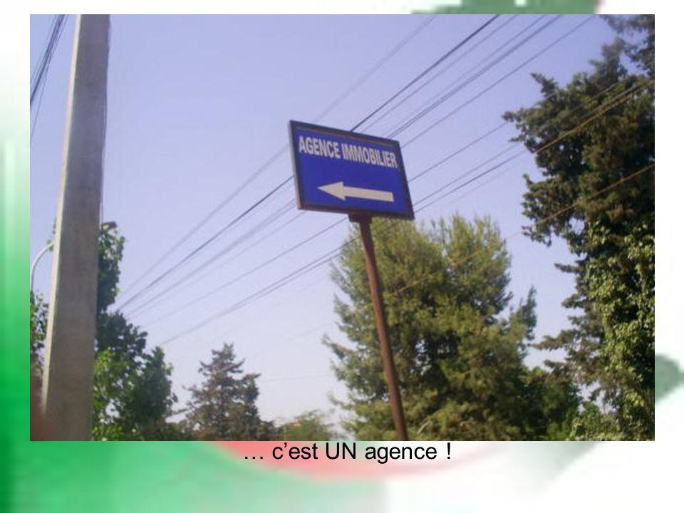 … cest UN agence !