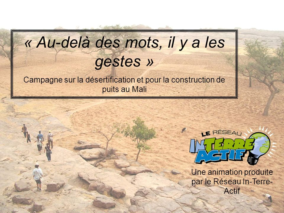 Plan de la présentation Quest-ce que la désertification .