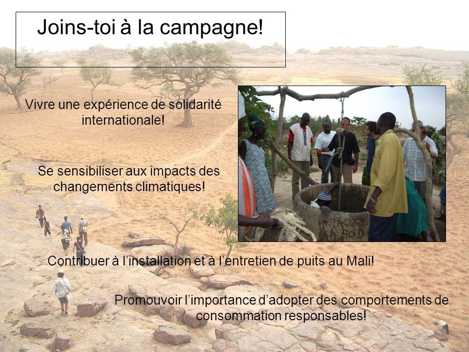 Joins-toi à la campagne! Vivre une expérience de solidarité internationale! Se sensibiliser aux impacts des changements climatiques! Contribuer à lins