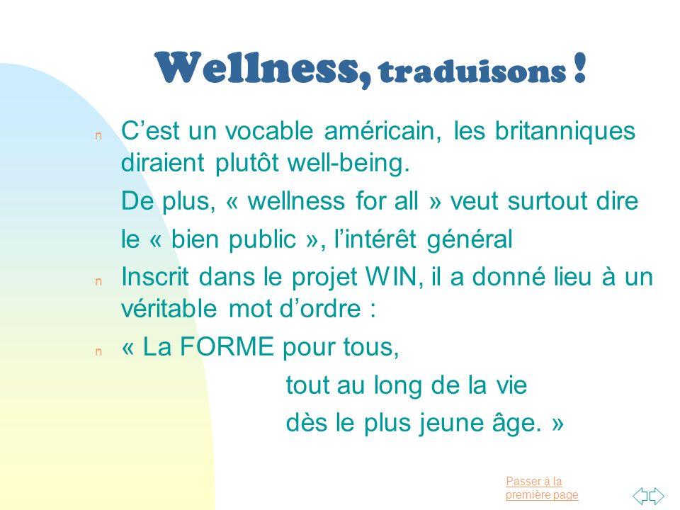 Passer à la première page Wellness, traduisons .