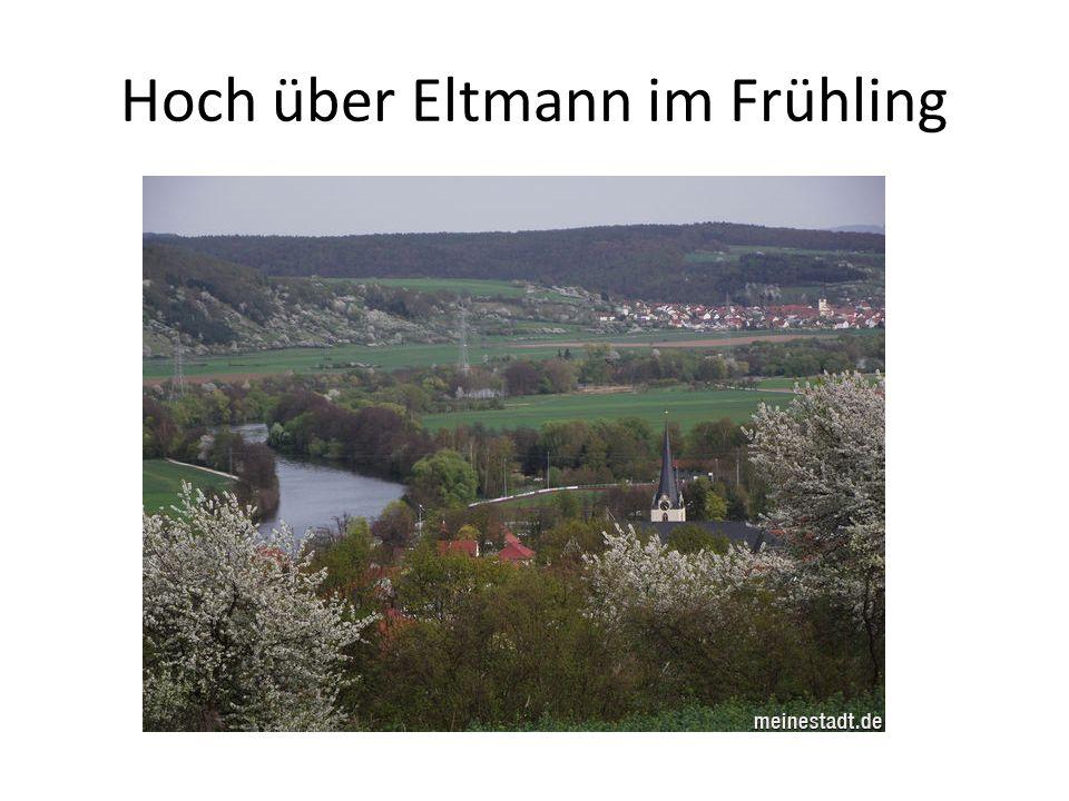 Hoch über Eltmann im Frühling