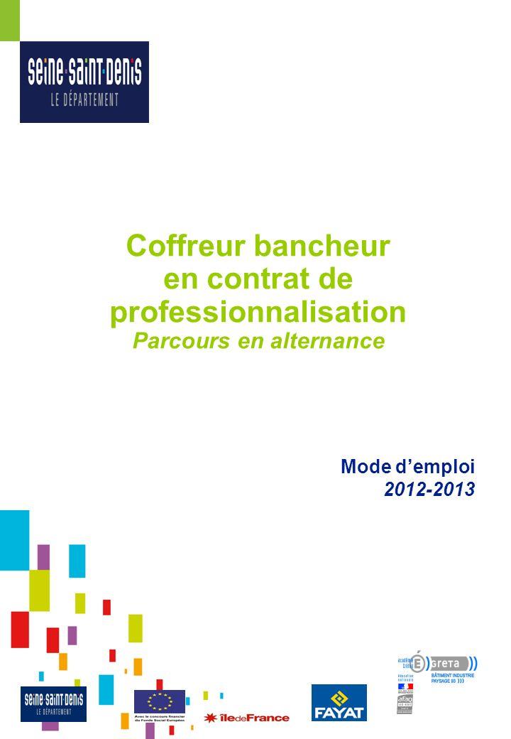 Coffreur bancheur en contrat de professionnalisation Parcours en alternance Mode demploi 2012-2013