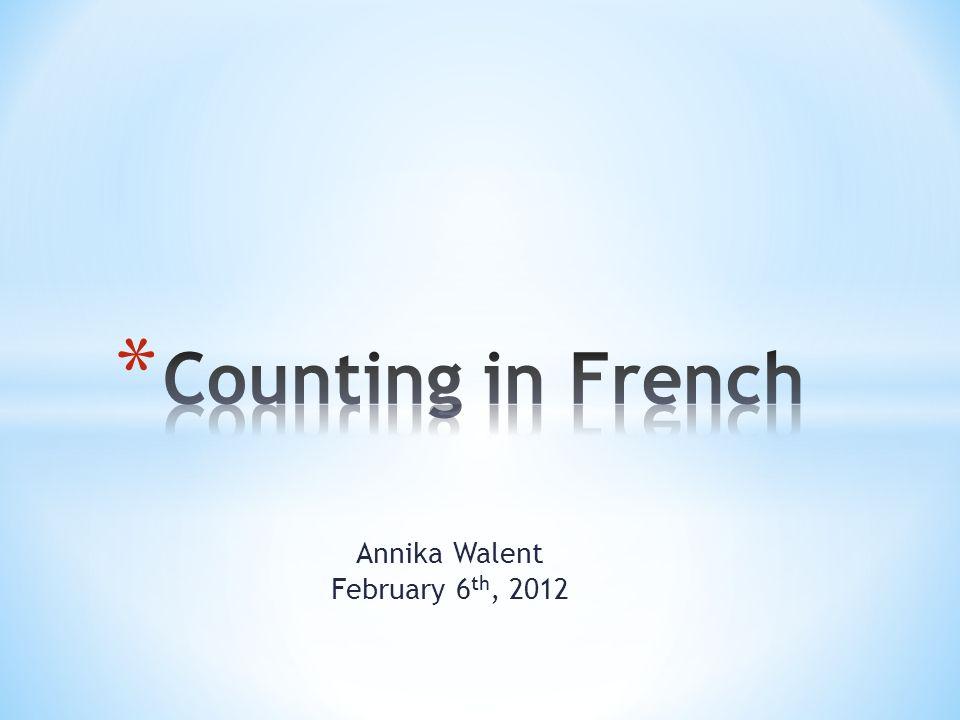 Annika Walent February 6 th, 2012