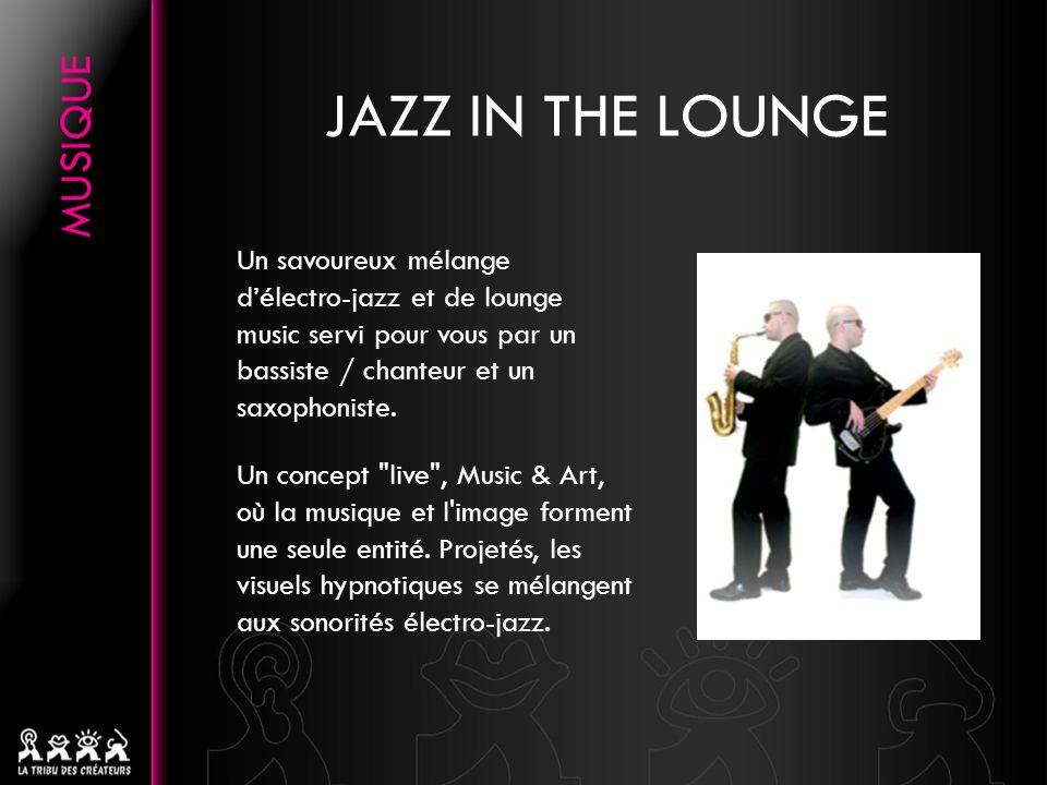 Un savoureux mélange délectro-jazz et de lounge music servi pour vous par un bassiste / chanteur et un saxophoniste.