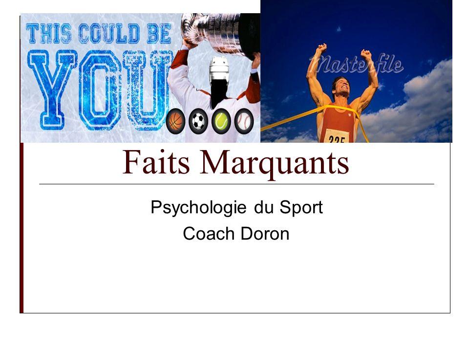 Faits Marquants Psychologie du Sport Coach Doron