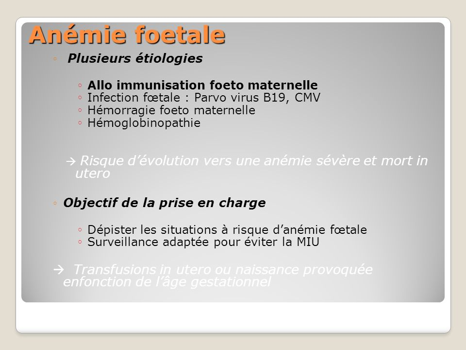 Traitement 2) Traitements transfusionnels in utero Transfusion intra péritonéale (TIP) Transfusion intra vasculaire : Transfusion simple (TIU) ou Exsanguinotransfusion (ETIU)