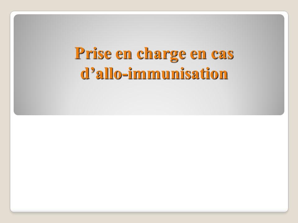 Prise en charge en cas dallo-immunisation